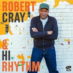 Cray, Robert Robert Cray & Hi Rhythm - facethemusic - 6 590 Ft