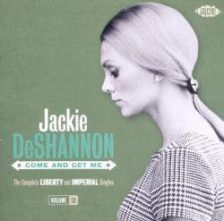 De Shannon, Jackie Come And Get Me