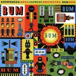 Andromeda Mega Express Or BUM BUM