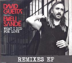 Guetta, David What I Did For Love -ep-
