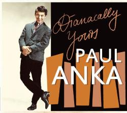 Anka, Paul Dianacally Yours -digi-