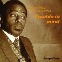 Archie Shepp Trouble In Mind (180g)