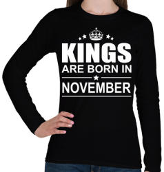 printfashion Kings are born in November - Női hosszú ujjú póló - Fekete