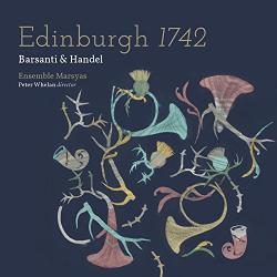 Barsanti/handel Edinburgh 1742