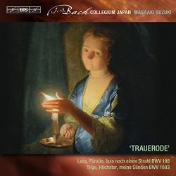 Bach, J. S TRAUERODE