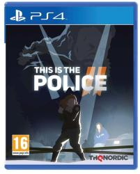 THQ Nordic This is the Police II (PS4)