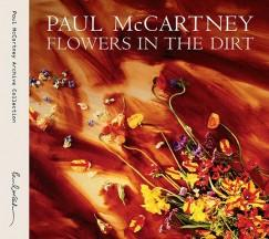 Flowers In The Dirt - CD