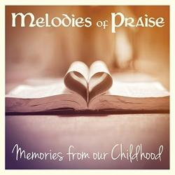 Melodies Of Praise. . (st. Kennedy, Oliver)