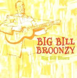 Broonzy, Big Bill Big Bill Blues - facethemusic - 2 690 Ft