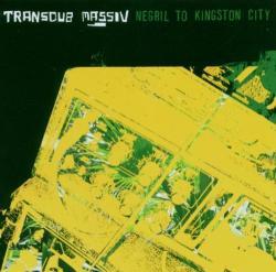Negril To Kingston City (transdub Massiv)