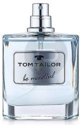Tom Tailor Be Mindful Man EDT 50ml Tester