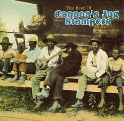 Cannon's Jug Stompers Best Of Cannon's Jug