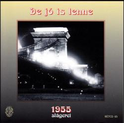 De jó is lenne - 1955 slágerei (CD)