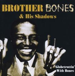 Brother Bones Globetrottin' With Bones - facethemusic - 5 190 Ft