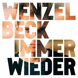 Beck, Wenzel Immer Wieder