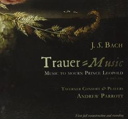Bach, J. S Trauer Music: Music To