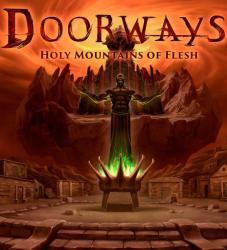 Saibot Studios Doorways Holy Mountains of Flesh (PC)
