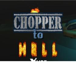 Prateek Jadhwani Chopper to Hell (PC)