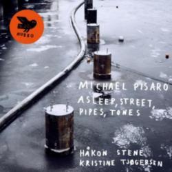 Asleep, Street, Pipes, Tones (Michael Pisaro, Hkon Stene & Kristine Tjogersen) (CD / Album)