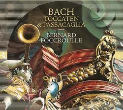 Bach, J. S Toccaten & Passacaglia