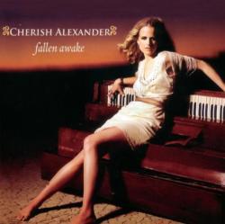 Alexander, Cherish Fallen Awake