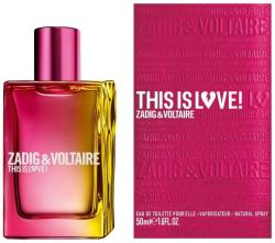 Zadig & Voltaire This is Love! for Her EDP 100ml