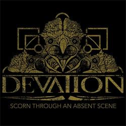 DEVATION Scorn Through An Absent