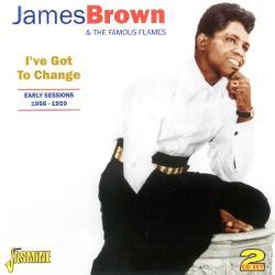 Brown, James I've Got To Change
