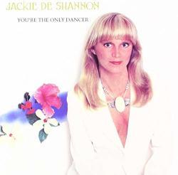 De Shannon, Jackie You're The Only. . -digi-