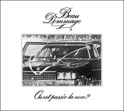 Beau Dommage Ou Est Passee La Noce - facethemusic - 4 390 Ft