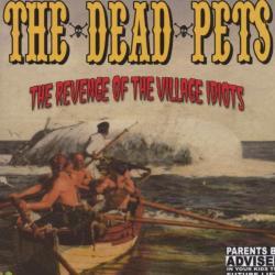 DEAD PETS Revenge Of The Village