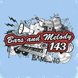 Bars & Melody 143