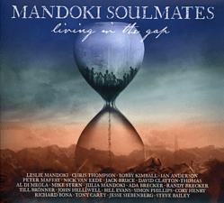 MG Records Zrt Mandoki Soulmates - Living In The Gap + Hungarian Pictures (Cd)