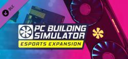 The Irregular Corporation PC Building Simulator Esports Expansion (PC)