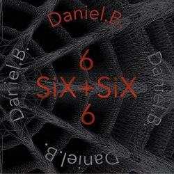 DANIEL B SIX+SIX
