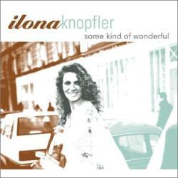 Knopfler, Ilona Some Kind Of Wonderful