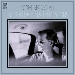 Brosseau, Tom North Dakota Impressions - facethemusic - 6 190 Ft