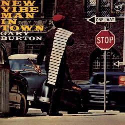 Burton, Gary New Vibe Man In Town-ltd-