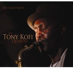 Kofi, Tony -quartet- Silent Truth