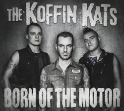 Koffin Kats Born Of The Motor -digi-