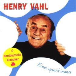 Vahl, Henry Einer Spinnt Immer