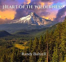 Baltzell, Randy Heart Of The Wilderness - facethemusic - 5 990 Ft