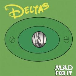 Deltas MAD FOR IT