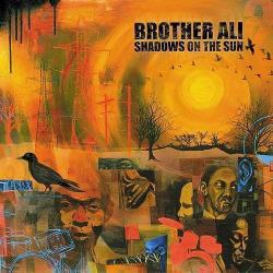 Brother Ali Shadows On The Sun