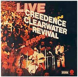 Creedence Clearwater Revival Live In Europe - facethemusic - 3 890 Ft