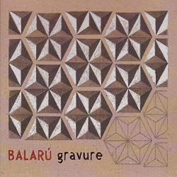 BALARU GRAVURE - facethemusic - 7 190 Ft
