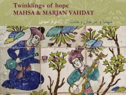 Vahdat, Masha & Marjan Twinkelings Of Hope
