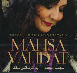 Vahdat, Mahsa Traces Of An Old Vineyard
