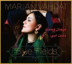 Vahdat, Marjan Blue Fields