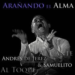 De Jerez, Andres & Samuel Aranando El Alma - facethemusic - 7 290 Ft